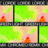 Green Light (Chromeo Remix) - Single