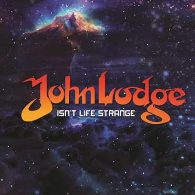 Isn't Life Strange (Unplugged) - Single - John Lodge album