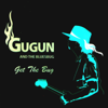 Get the Bug - Gugun Blues Shelter