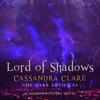 Cassandra Clare - Lord of Shadows: The Dark Artifices, Book 2 (A Shadowhunter Novel) (Unabridged) artwork