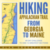 Alan Greenfield - Hiking Appalachian Trail from Georgia to Maine: 49 Day Challenge to Hike 12 Greatest Sections of A.T. (Unabridged)  artwork