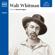 Walt Whitman - The Great Poets: Walt Whitman (Unabridged)