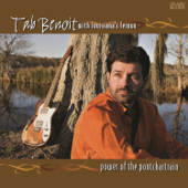 Power Of The Pontchartrain (feat. Louisiana's LeRoux)-Tab Benoit