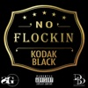 No Flockin - Single, Kodak Black