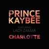 Prince Kaybee - Charlotte (feat. Lady Zamar) artwork