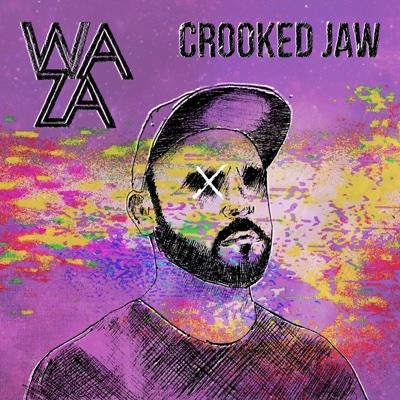 Crooked Jaw - Waza album
