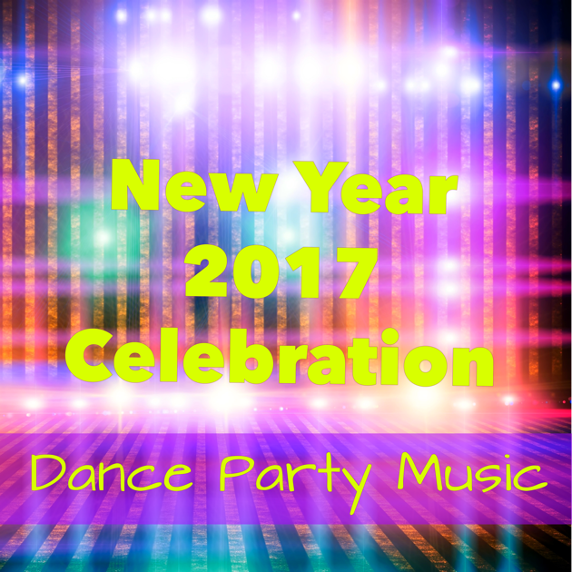 New Year 2017 Celebration Dance Party Music Have Fun 39 N