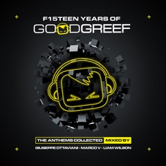 F15teen Years of Goodgreef (The Anthems Collected)