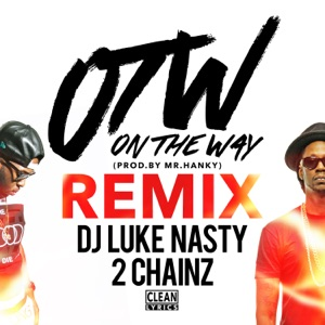 OTW (Remix) [feat. 2 Chainz] - Single Mp3 Download