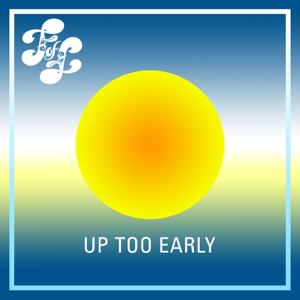 Various Artists - Up Too Early