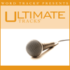 Thank You (As Made Popular By Ray Boltz) [Performance Track] - Ultimate Tracks
