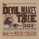 The Devil Makes Three - Old Number 7 (Live)
