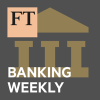 Podcast cover art for FT Banking Weekly