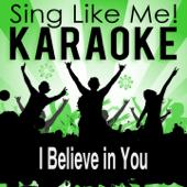 I Believe in You (Karaoke Version)