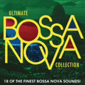 Ultimate Bossa Nova Collection