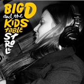 Big D and the Kids Table - Put It in a Song