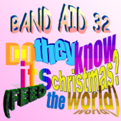 Do They Know It's Christmas? (Feed the World) - Band Aid 32
