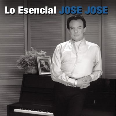 Lo Esencial José José - José José