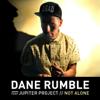 Dane Rumble - Not Alone (feat. Jupiter Project) artwork