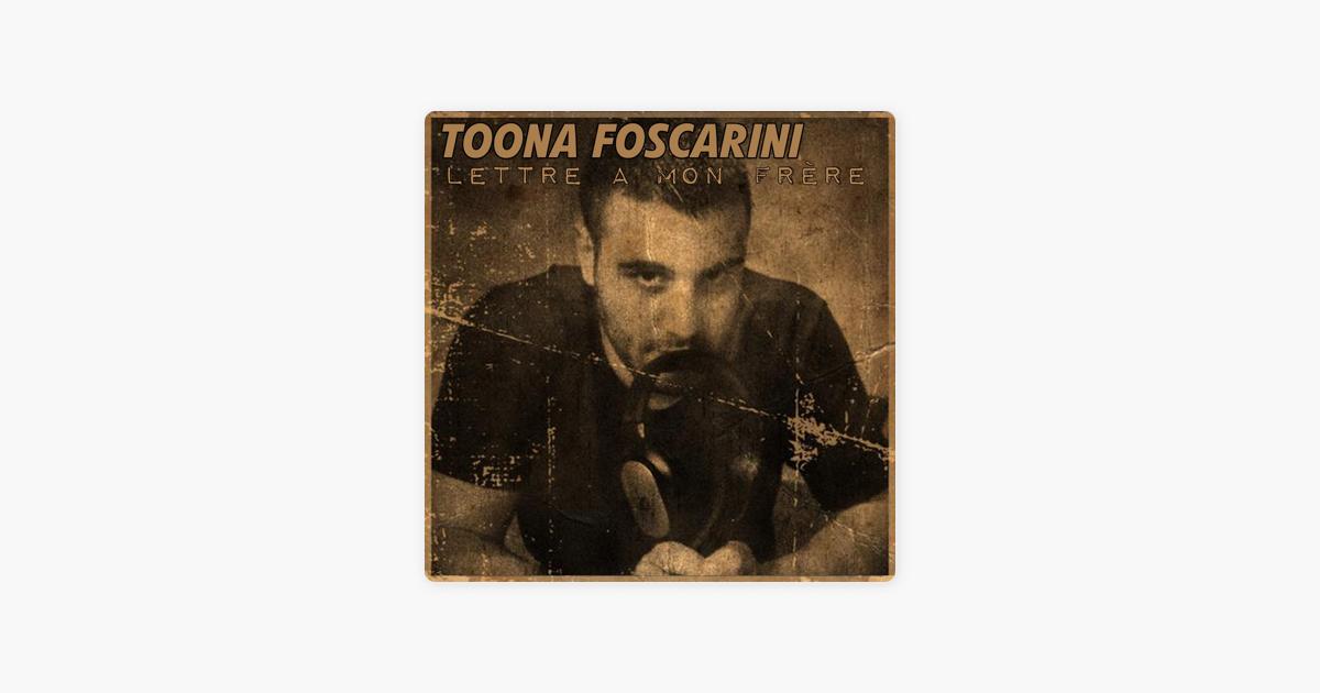 Lettre à Mon Frère Single De Toona Foscarini