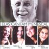 Elas Cantam Menescal (feat. Roberto Menescal) - Sandra Duailibe, Márcia Tauil, Nathália Lima & Cely Curado