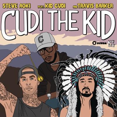 Cudi the Kid (feat. Kid Cudi & Travis Barker) [Remixes] - Steve Aoki