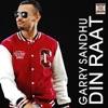 Din Raat feat Roach Killa DJ Dips Single