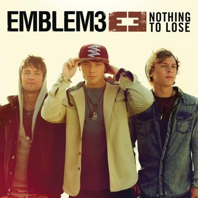 Nothing To Lose - Emblem3