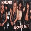 Rocking Tall, Warrant