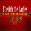 Christmas in Ireland - Cherish the Ladies