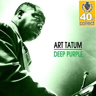 Deep Purple (Remastered) - Single - Art Tatum