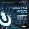 United (Ultra Music Festival Anthem) [Tiësto & Blasterjaxx Remix] - Single, Tiësto, Quintino & Alvaro