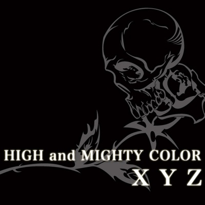 XYZ - High and Mighty Color