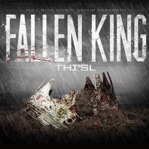Thi'sl - King Without a Crown feat. Corey Paul & Swade