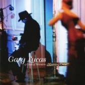 Gary Lucas - One Man's Meat
