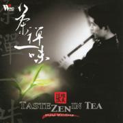 Taste Zen in Tea - Zhang Wei-Liang - Zhang Wei-Liang