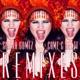 Come Get It Remixes