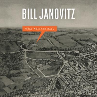 Walt Whitman Mall - Bill Janovitz