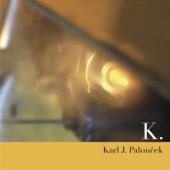 Karl J. Paloucek - Theme for an Obsessive 1