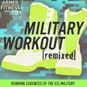 Military Workout Remixed: Running Cadences of the U.S. Military