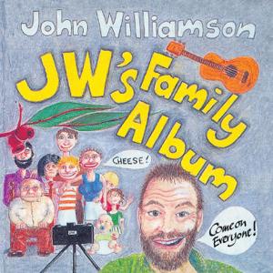 John Williamson - J.W.'s Family Album