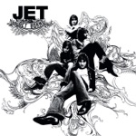 Jet - Are You Gonna Be My Girl