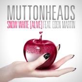 Snow White (Alive) [feat. Eden Martin] - Single