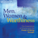 Brené Brown, PhD - Men, Women and Worthiness: The Experience of Shame and the Power of Being Enough