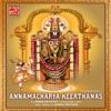 Annamacharya Keerthanas