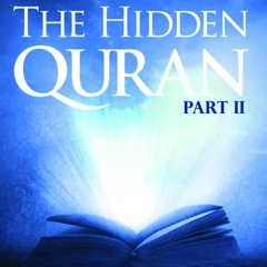 The Hidden Quran, Pt. 2: Surahs 40-47