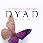 Listen to 30 seconds of Lou Caimano & Eric Olsen - Che Gelida Manina