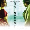Raincoat (Original Motion Picture Soundtrack)