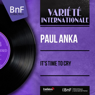 It's Time to Cry (feat. Don Costa and His Orchestra) [Mono Version] - EP - Paul Anka