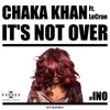 It s Not Over feat LeCrae Single